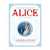 The Complete Alice by Lewis Caroll