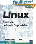 Linux - Solutions de Haute Disponibilit�