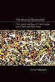 The Alvarez Generation: Thom Gunn, Geoffrey Hill, Ted Hughes, Sylvia Plath, and Peter Porter