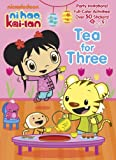 Tea for Three (Ni Hao, Kai-lan) (Full-Color Activity Book with Stickers)