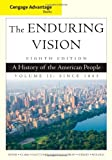 img - for Cengage Advantage Series: The Enduring Vision: A History of the American People, Volume II (Cengage Advantage Books) book / textbook / text book