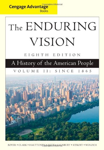 Cengage Advantage Series: The Enduring Vision: A History of the American People, Volume II (Cengage Advantage Books) PDF