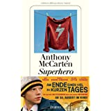 "Superherovon ""Anthony McCarten"""