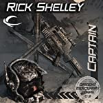 Captain: Dirigent Mercenary Corps, Book 3 (       UNABRIDGED) by Rick Shelley Narrated by Mark Delgado