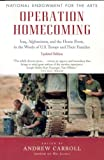 Operation Homecoming: Iraq, Afghanistan, and the Home Front, in the Words of U.S. Troops and Their