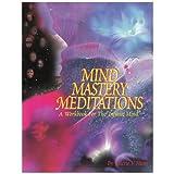 Mind Mastery Meditations
