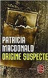 Origine suspecte par MacDonald