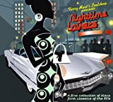 Nightime Lovers: Best Hard to Find Soul Funk and Disco Classics from the 80's Various Artists
