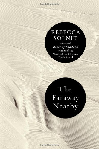 Image of The Faraway Nearby (Ala Notable Books for Adults)