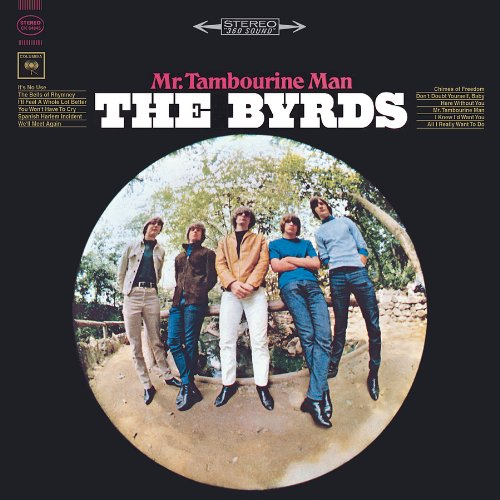 The Byrds - Mr. Tambourine Man (MFSL) - Lyrics2You