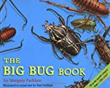 The Big Bug Book (0316255211) by Margery Facklam