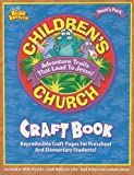 img - for Childern's Church Craft Book: Reproducible Craft Pages for Preschool and Elementary Students! (Noah's Park Children's Church) book / textbook / text book