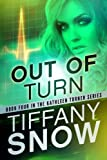 Out of Turn (The Kathleen Turner Series #4)