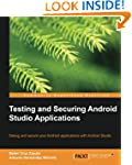 Testing and Securing Android Studio A...