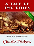 A Tale of Two Cities (Illustrated): A Story of the French Revolution
