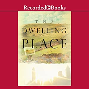 Dwelling Place Audiobook