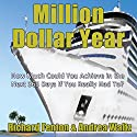Million Dollar Year (       UNABRIDGED) by Richard Fenton, Andrea Waltz Narrated by Andrea Waltz, Richard Fenton
