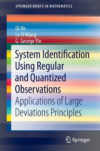 System Identification Using Regular And Quantized Observations: Applications Of Large Deviations Principles (Springerbriefs In Mathematics)