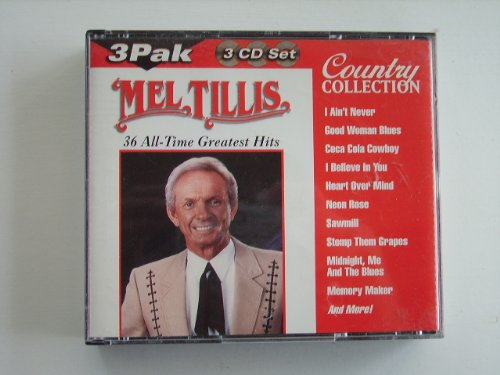MEL TILLIS - 36 All Time Greatest Hits (Disc 3) - Zortam Music