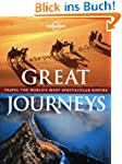 Great Journeys: Travel the World's Mo...