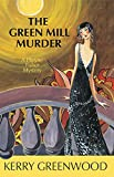 The Green Mill Murder: A Phryne Fisher Mystery (Phryne Fisher Mysteries) (1590582470) by Greenwood, Kerry