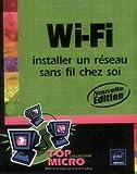 echange, troc Laurence Soyer - Wi-Fi : Installer un réseau sans fil chez soi
