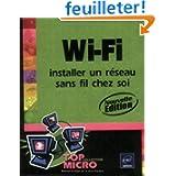 Wi-Fi : Installer un réseau sans fil chez soi