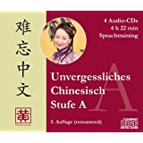 Unvergessliches Chinesisch, Stufe A: Sprachtraining, 4 Audio-CDs