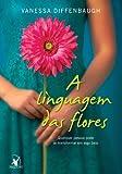 Linguagem das Flores (Em Portugues do Brasil)