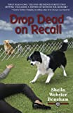 Drop Dead on Recall (An Animals in Focus Mystery)