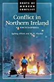 img - for Conflict in Northern Ireland: An Encyclopedia (Roots of Modern Conflict) book / textbook / text book