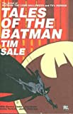 Tales of the Batman: Tim Sale (1401214606) by Darwyn Cooke