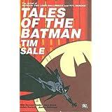 Tales of the Batman: Tim Sale ~ Tim Sale