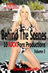 Behind The Scenes: 10 XXX Porn Produc...