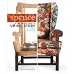 Spruce: A Step-by-Step Guide to Uphol...
