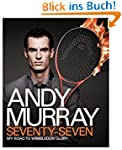 Andy Murray: 77