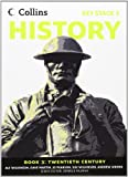 Collins Key Stage 3 History - Book 3 Twentieth Century