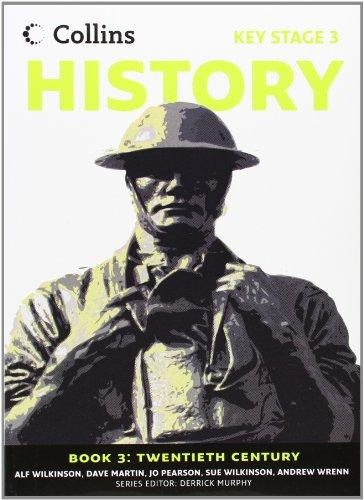 Collins Key Stage 3 History - Book 3 Twentieth Century