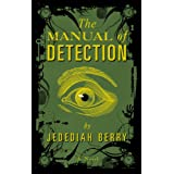 The Manual of Detectionby Jedediah Berry