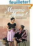 Mamma Maria ! : Recettes familiales s...