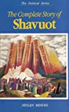 The Complete Story of Shavuot (The Festival Series)