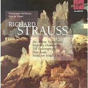 An Alpine Symphony / Sinfonia Domestica / Till Eulenspiegel / Don Juan / Suite for Winds, Op. 4