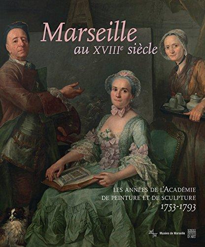 Marseille au XVIIIeme siècle