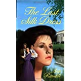 The Last Silk Dressby Ann Rinaldi