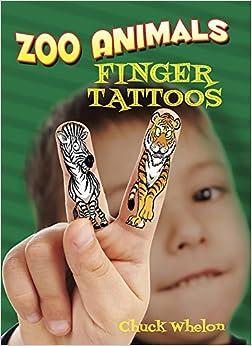 Zoo animals finger tattoos chuck whelon 0800759784394 for Animal finger tattoos