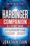 The Harbinger Companion With Study Guide: Decode the Mysteries and Respond to the Call that Can Change Americas Future-and  Yours