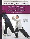 Tai Chi Chuan Martial Power: Advanced Yang Style; New User Friendly Design