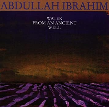 Abdullah Ibrahim - 癮 - 时光忽快忽慢,我们边笑边哭!