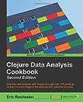 Clojure Data Analysis Cookbook - Seco...