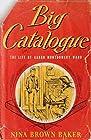 big catalogue: the life of aaron montgomery ward
